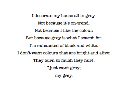 The Pursuit Of Greyness